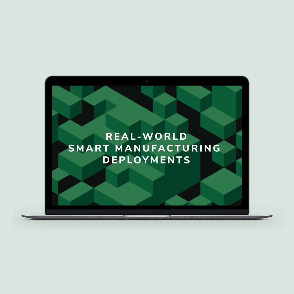 Real-World Smart Manufacturing Deployments – Webinar Replay